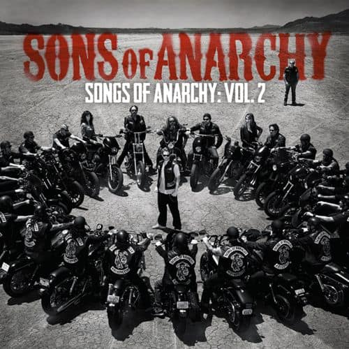 Sons Of Anarchy Songs Of Anarchy Volume 2