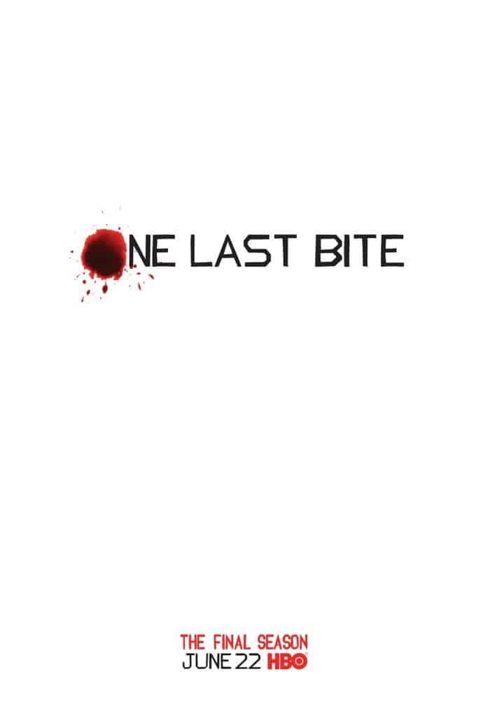 True Blood Season 7 Poster One Last Bite