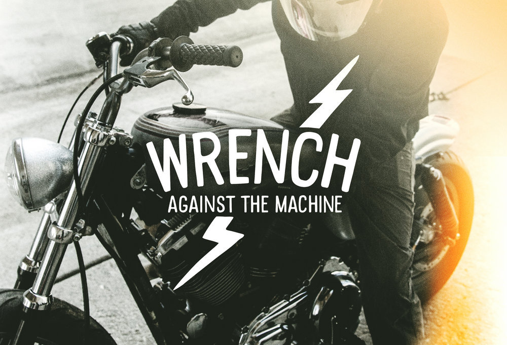 Wrench Against The Machine - Season 1