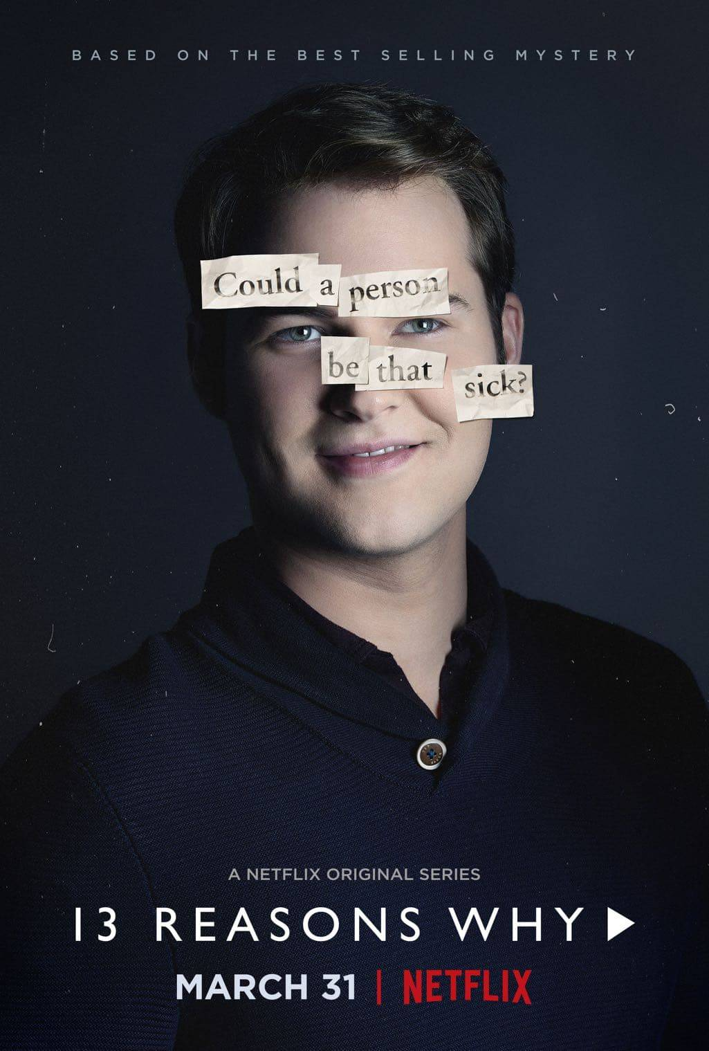 3 Reasons Why Character Poster Justin Prentice as Bryce Walker