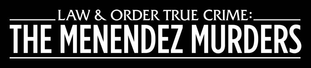 Law And Order True Crime The Menendez Murders 3
