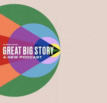 Great Big Story Podcast