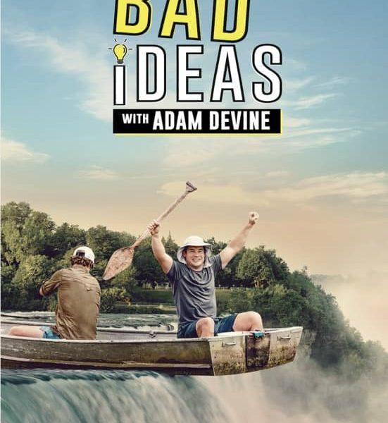 bad-ideas-with-adam-devine-poster-keyart-quibi
