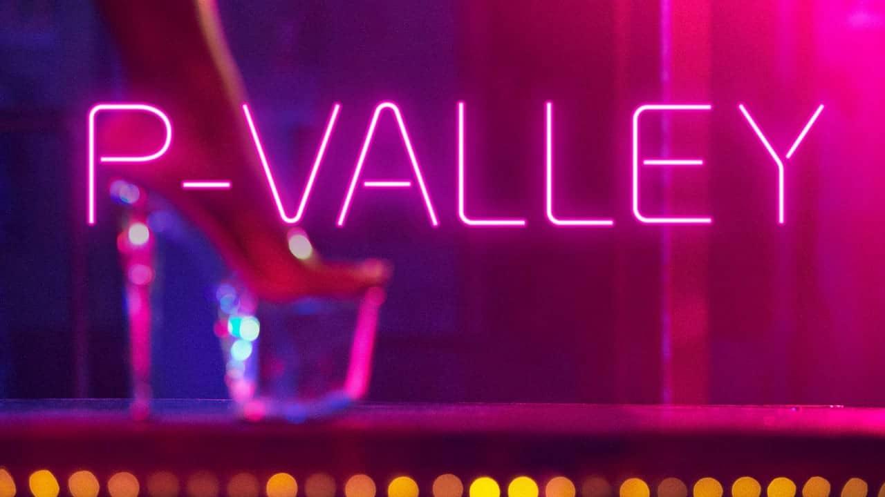 P Valley Starz