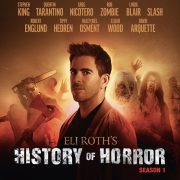 ELI ROTH'S HISTORY OF HORROR Season 1 Bluray