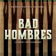 Bad Hombres Poster Key Art Showtime