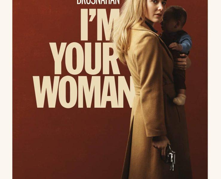 Im Your Woman Movie Poster Amazon Rachel Brosnahan