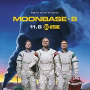 moonbase 8 Poster Key Art Showtime