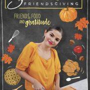 Selena And Chef Friendsgiving Poster