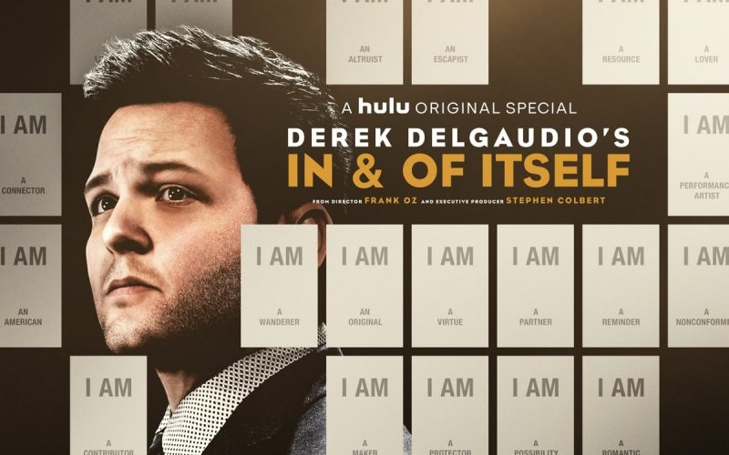 DEREK DELGAUDIO'S IN & OF ITSELF Key Art Poster