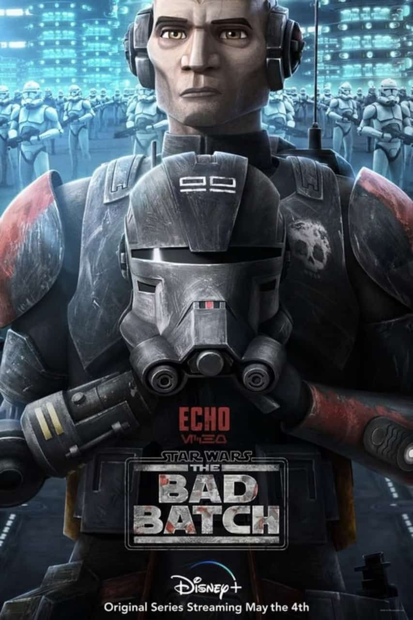 Star Wars The Bad Batch Poster Echo
