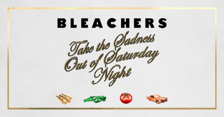 Bleachers 2021 Tour Dates